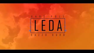 Leda - Hard Pole (ft. McNeriotti) [CAZZO DURO] (Original Mix)
