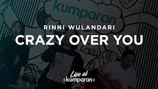 Rinni Wulandari - Crazy Over You | Live At Kumparan