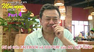 MÓN NGON ĐÀ LẠT (Part 4)- Bánh xèo CHẢO & Quán KHÓI LỬA-1' Giới thiệu với MC VIỆT THẢO.