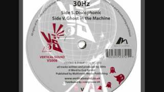 30Hz - Ghost in the Machine