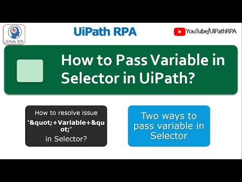 How to pass variable in Selector UiPath RPA Tutorial - YouTube