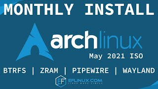 Arch Linux: Monthly Install - 05.2021