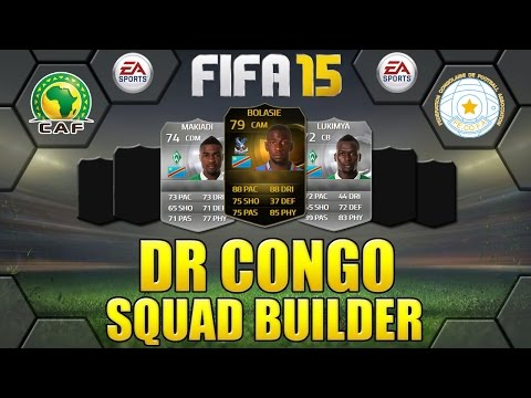 FIFA 15 DR CONGO SQUAD BUILDER w/ TIF BOLASIE + INDEPTH STATS