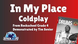 In My Place   Coldplay   Rockschool   Grade 4   Drums