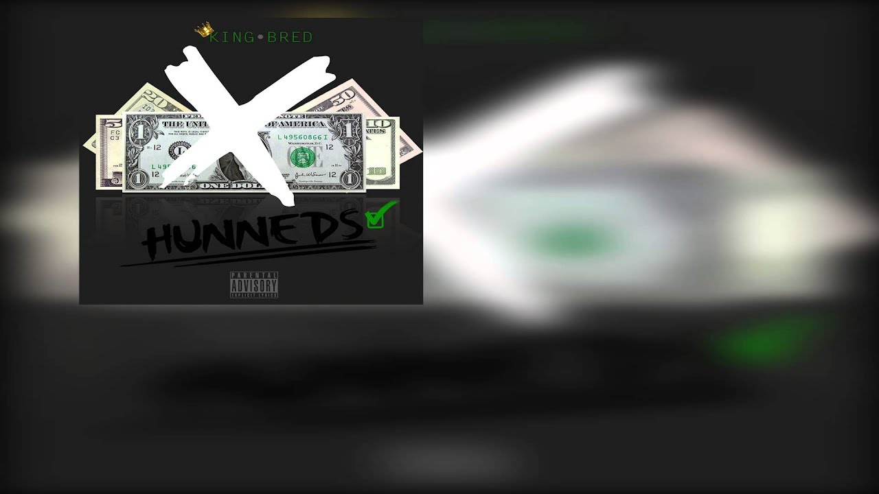 King Bred - Hunneds ( Official Audio )