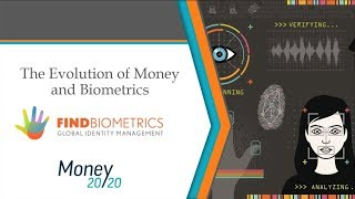 The Evolution of Money and Biometrics