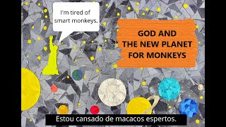 God and the new planet for monkeys | Quase Stop Motion #7