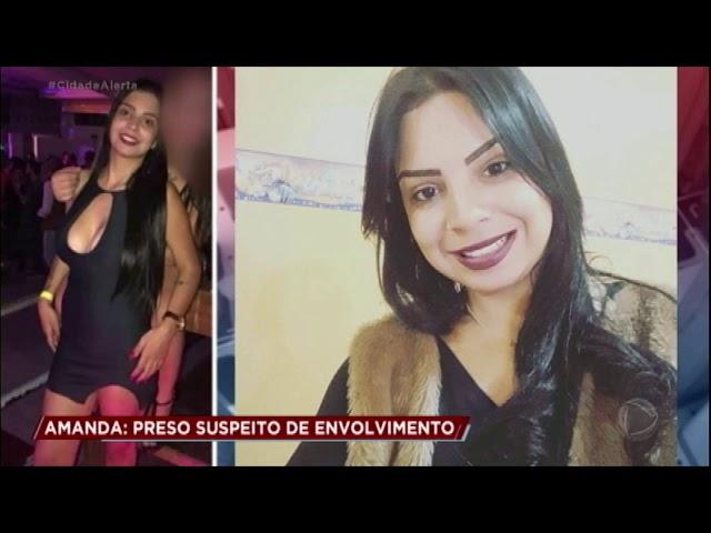 Caso Amanda: preso motorista que levou vítima ao tribunal do crime