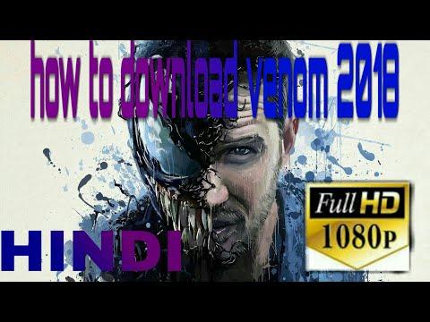 How To Download Venom 2018 Hindi Movie Full Hd