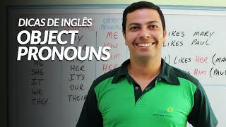 Dicas De Inglês Object Pronouns Me You Him Her It Us Them