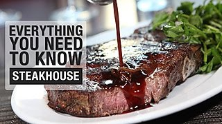 Everything You Need to Know about Eating at a Steakhouse