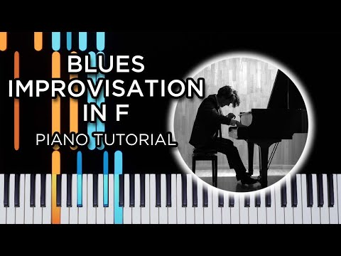 Blues Improvisation in F  Blues Piano Tutorial