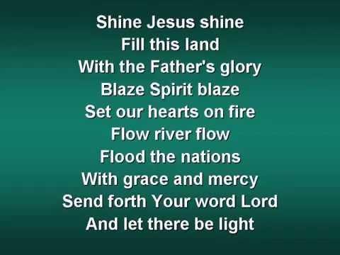 Shine Jesus Shine worship video withlyrics