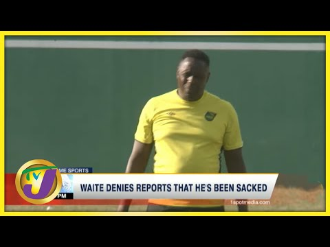 Waite Denies Reports that He's Been Sacked - June 28 2021