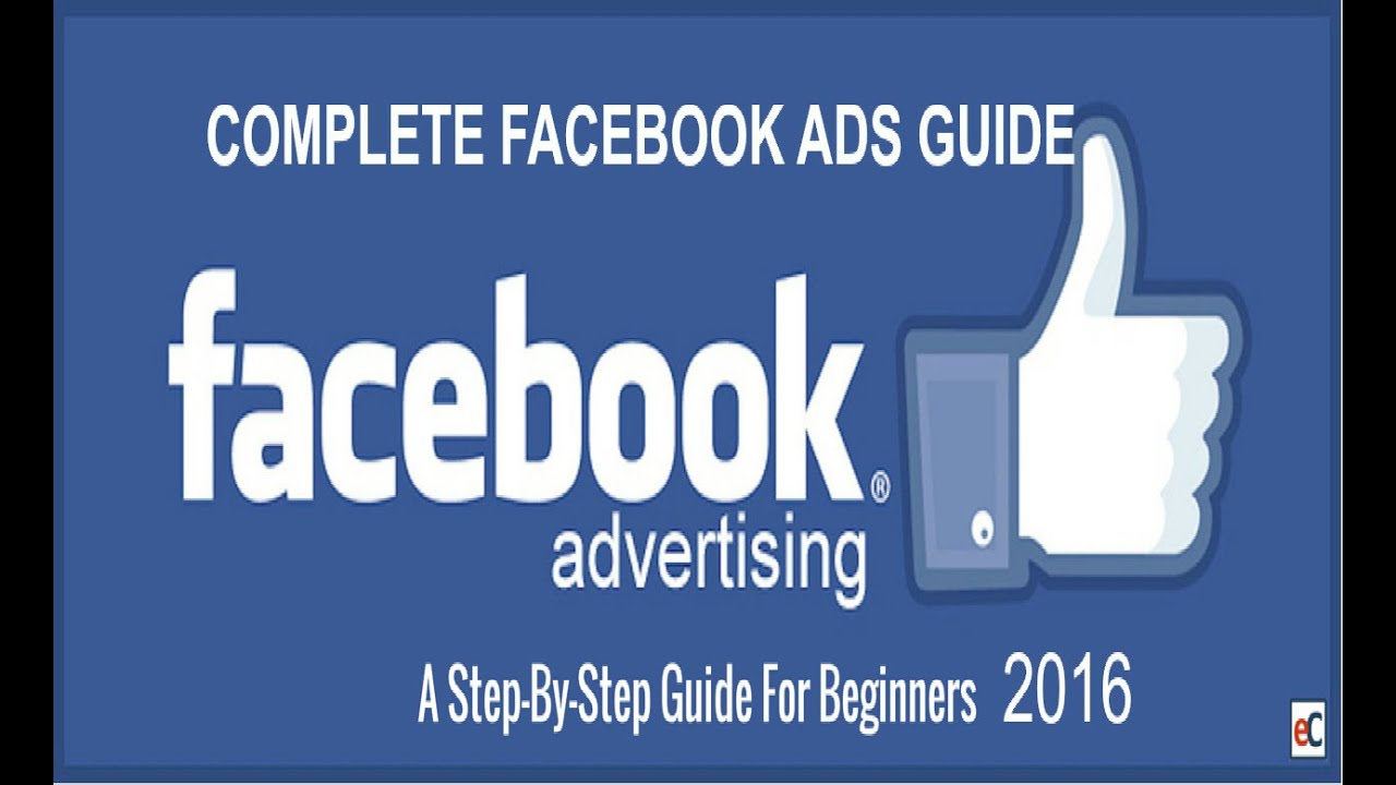 How To Use Facebook Ads For Beginners 2017 | Complete Facebook Ads Tutorial
