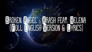 Arash - broken angel ( feat.helena ...