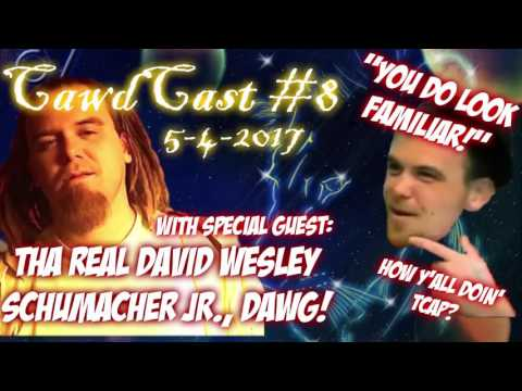 Cawdcast #8: Special Guest David Schumacher