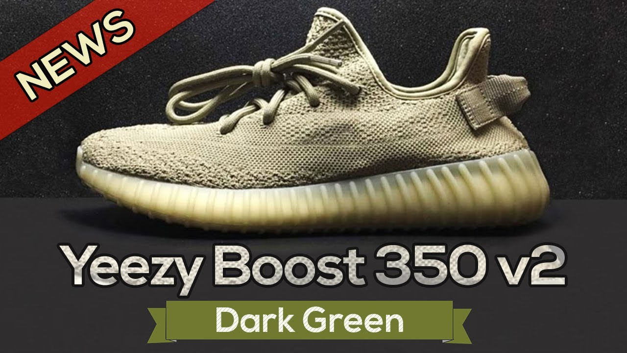 8b53225078f Yeezy Boost 350 v2 Dark Green Release News