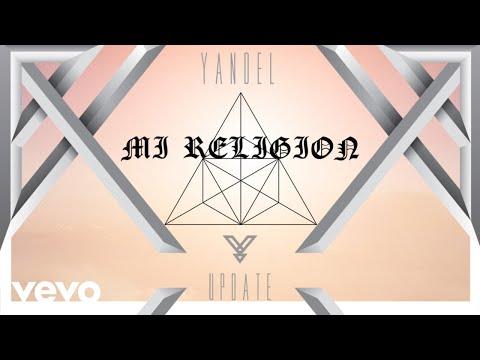 Yandel - Mi Religión (Audio)