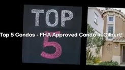 Top 5 Condo Communities - FHA Approved