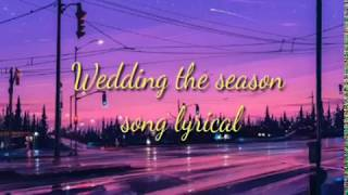 Gambar cover Wedding the season song lyrics | Neha kakkar, Mika singh|