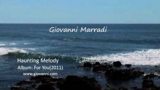 GIOVANNI MARRADI - Haunting melody (Album: For You)