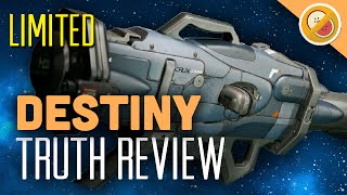Destiny Truth : 60 Second Review