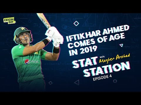 Iftikhar Ahmed comes of age in 2019: Stat Station Episode 4