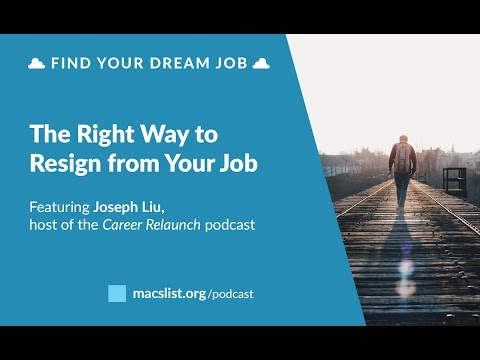 Ep. 089: The Right Way to Resign from Your Job, with Joseph Liu