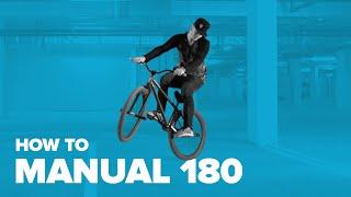 Мэнуал 180 – Manual 180 on BMX / MTB. Баланс на заднем колесе. Трюки на велосипеде для начинающих
