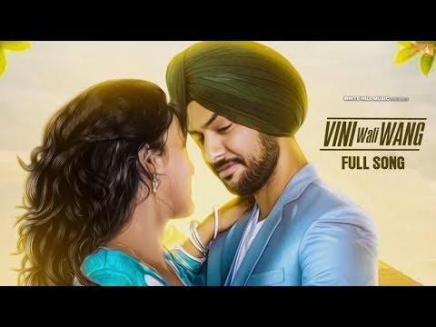 New Punjabi Songs 2017 | Vini Wali Wang ( Full Song) | Shabbi Mahal | Latest Punjabi Song 2017