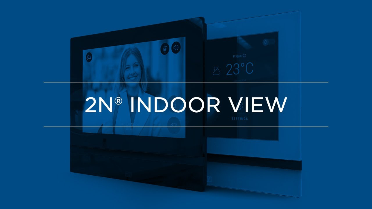 2N® Indoor View