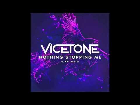 Vicetone Feat. Kat Nestel - Nothing Stopping Me