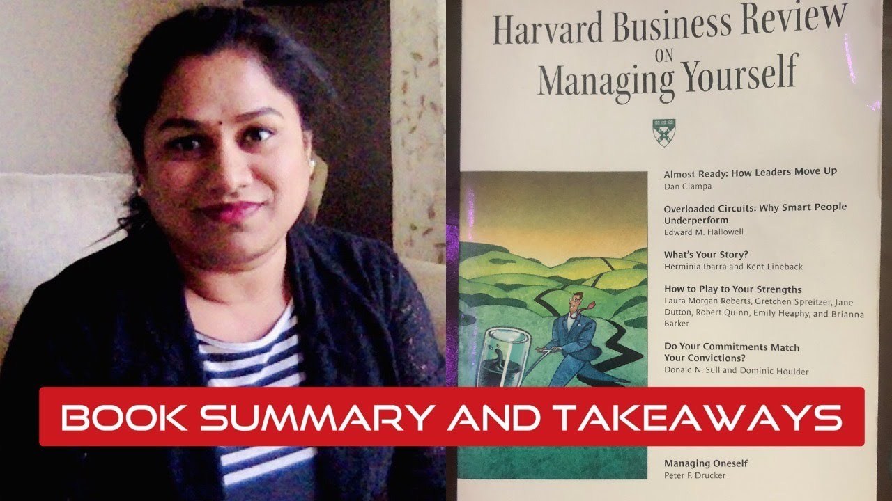 HBR on Managing Yourself - Book Summary by Dr. Sowmya Challa