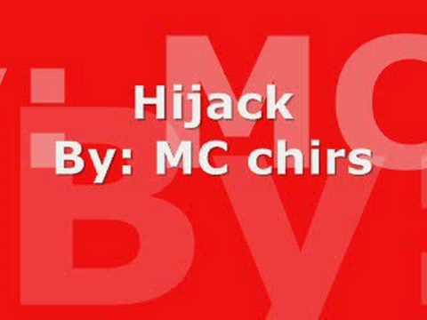 MC Chris HiJack *lyrics* Comment and Rate please :D - YouTube