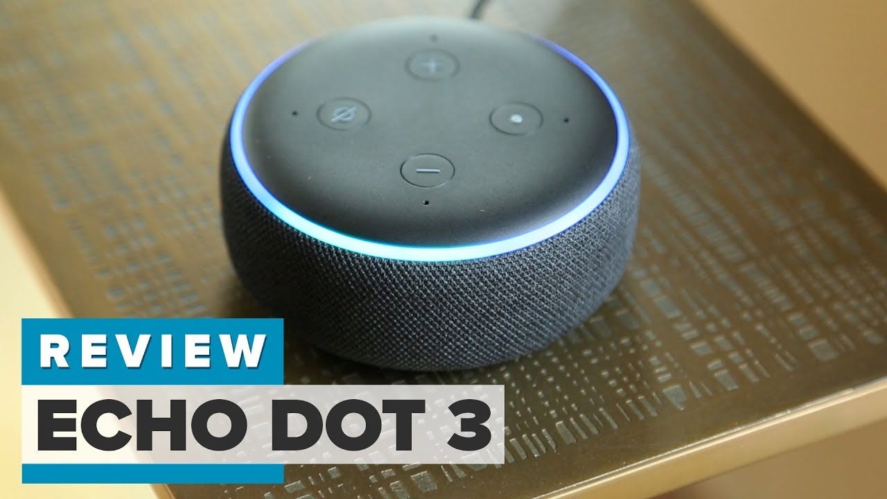 Echo Dot Installation Amazon Echo Dot 3 Review Bigger Better Still 50 Bucks