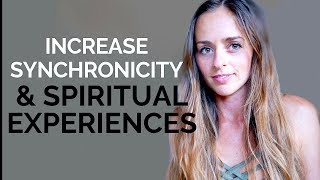 How To Increase Synchronicity & Spiritual Experiences | Bridget Nielsen