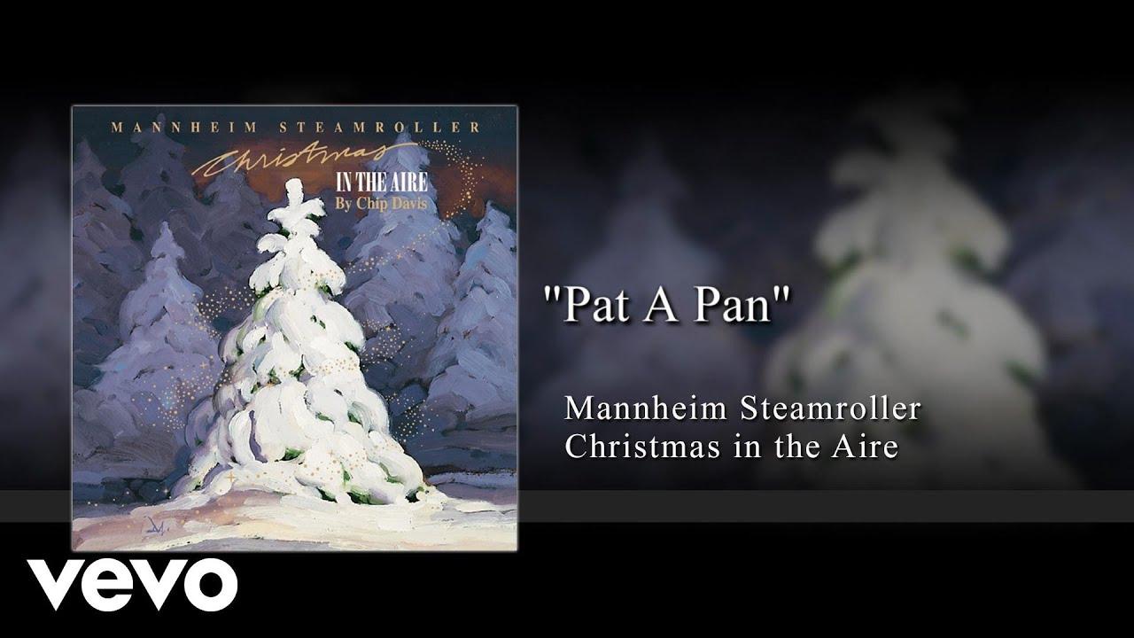 Mannheim Steamroller - Pat a Pan (Audio) - YouTube