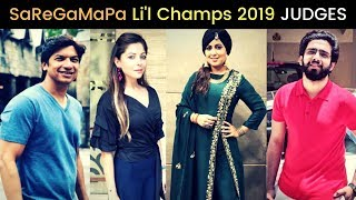 SaReGaMaPa Lil Champs 2019 Judges Names Revealed