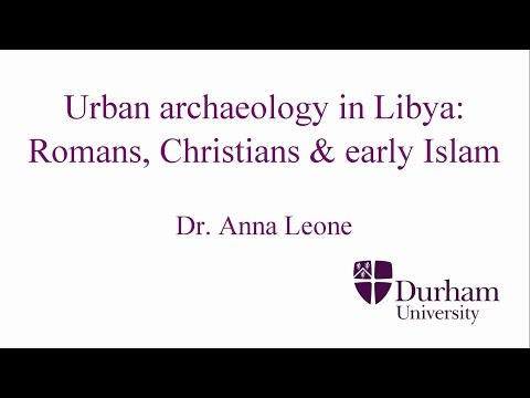 Urban archaeology in Libya: Romans, Christians & early Islam