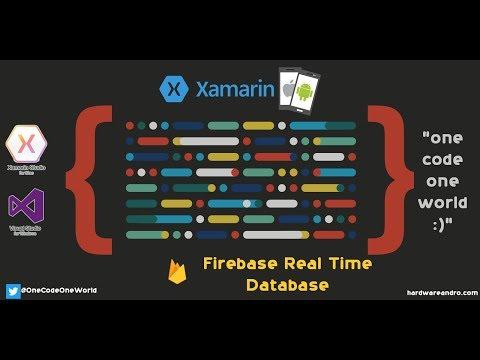 Xamarin - Firebase Real Time Database