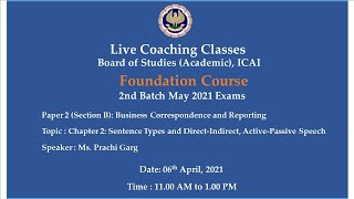 Foundation Paper 2(Section B): BCR - Topic: Ch-2:Sentence Types..,Morning Session Date:06-04-2021