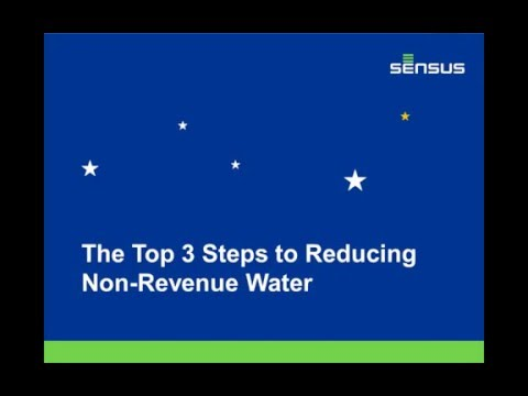 The Top Three Steps to Reducing Non-Revenue Water