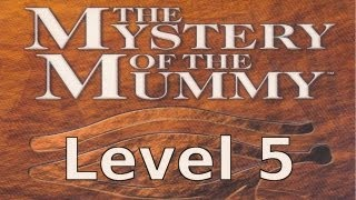 Sherlock Holmes: Mystery of the Mummy Walkthrough - Level 5