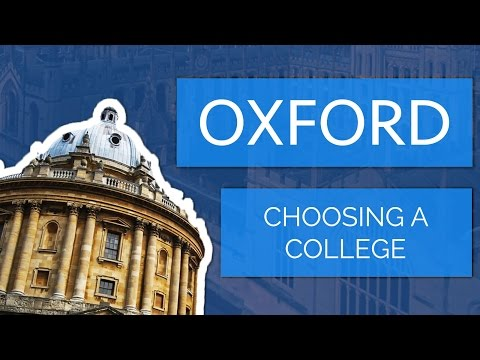 Applying to Oxford University: Choosing a College