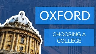 Applying to Oxford: The Application and Colleges