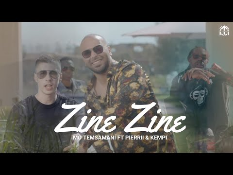 MO TEMSAMANI FT. PIERRII & KEMPI - ZINE ZINE(PROD. ZikoBeatz)[Exclusive Music Video]