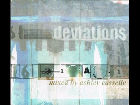 Deviations - mixed by Ashley Casselle (CD2)
