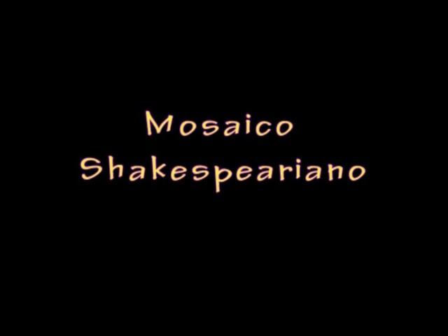 Mosaico Shakespeariano - corso REC1A