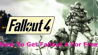 Video How To Get Fallout 4 For Free On Pc + DLCS download MP3, 3GP, MP4, WEBM, AVI, FLV Juli 2018